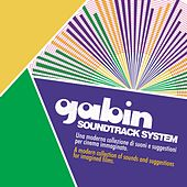 Soundtrack System (A Modern Collection of Sounds and Suggestions for Imagined Films) by Gabin