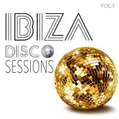 Ibiza Disco Sessions, Vol. 1 - Selection of Electronic Dance Music by Various Artists