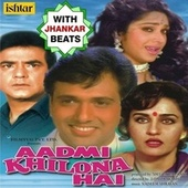 Aadmi Khilona Hai (With Jhankar Beats) (Original Motion Picture Soundtrack) by Various Artists