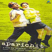 Aparichit (Original Motion Picture Soundtrack) by Various Artists