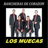 Ranceras De Corazon by Los Muecas