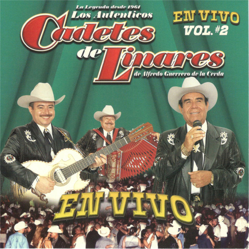 En Vivo, Vol. 2 by Los Cadetes De Linares