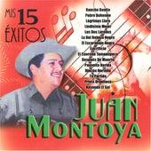 Mis 15 Éxitos by Juan Montoya