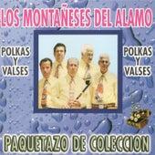Paquetazo De Coleccion, Polkas Y Valses by Los Montaneses Del Alamo