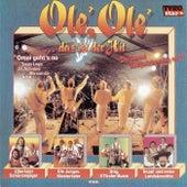 Olé, Olé ... das ist der Hit by Various Artists