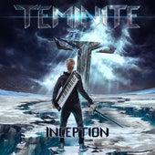 Inception by Teminite