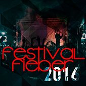 Festival Fieber 2016 von Various Artists