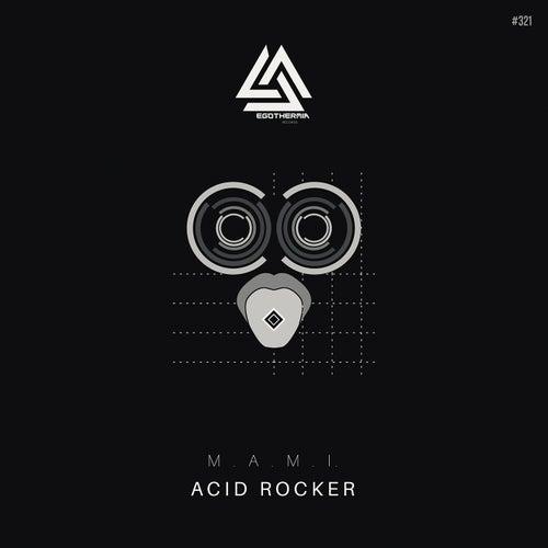 Acid Rocker - Single by Mami