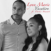 Vacation - Single by Lynn Marie