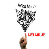 Lift Me Up by Doctor and the Medics