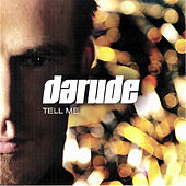 Tell Me von Darude