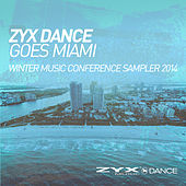 ZYX Dance Goes Miami - Winter Music Conference Sam by Various Artists