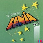 Las Estrellas De La Fania (Vol. 8) by Various Artists