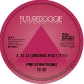 12.32 by PBR Street Gang