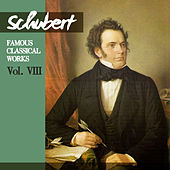 Schubert: Famous Classical Works, Vol. VIII by London Symphony Orchestra