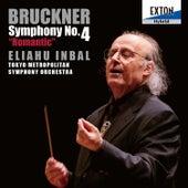 Bruckner: Symphony No. 4, ''Romantic'' by Tokyo Metropolitan Symphony Orchestra