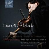 Concertos Parlando: Balys Dvarionas, Rodion Shchedrin, Sergej Prokofiev, Pyotr Ilyich Tchaikovsky, Eugène Ysaÿe by Various Artists