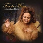 Gotta Keep Movin' by Tamela Mann