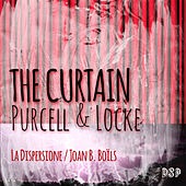 The Curtain: Purcell & Locke by La Dispersione