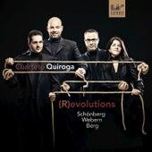 (R)evolutions: Arnold Schönberg, Anton Webern, Alban Berg by Cuarteto Quiroga