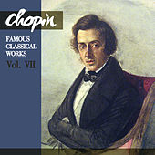 Chopin: Famous Classical Works, Vol. VII by Ellen Ballon