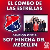 Soy Hincha del Medellín by El Combo De Las Estrellas