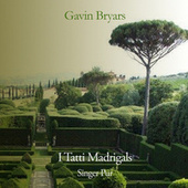 I Tatti Madrigals by Gavin Bryars