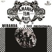 Amanhã Tem Mais by Miranda