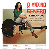 O Máximo no Gênero by Miranda