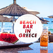 Beach Bar in Greece by Various Artists