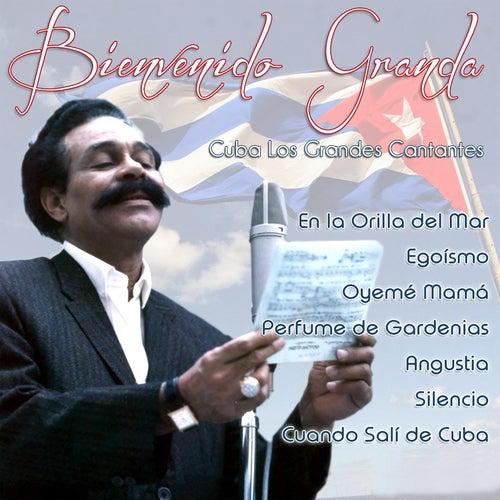 Cuba, Los Grandes Cantantes by Bienvenido Granda