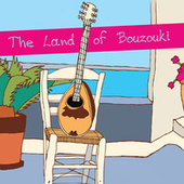 The Land of Bouzouki: 40 Golden Instrumentals by Various Artists