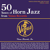 50 Tunes of Horn Jazz from Venus Records by Various Artists