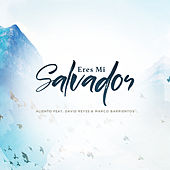 Eres Mi Salvador by Marco Barrientos