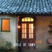 Casa by Gisele De Santi