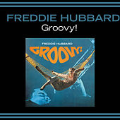 Groovy! (feat. Pepper Adams & Duke Pearson) by Freddie Hubbard
