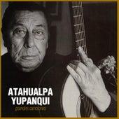 Grandes Canciones by Atahualpa Yupanqui