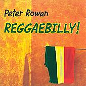 Reggaebilly by Peter Rowan