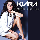 Mi Vida en Canciones by Kiara (Latin)