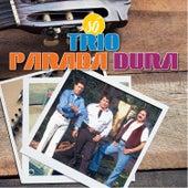 Só Trio Parada Dura by Trio Parada Dura