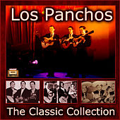 The Classic Collection by Trío Los Panchos