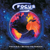 8.5 Beyond the Horizon by Focus