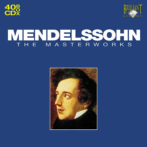 Mendelssohn, The Master Works Part: 37 by Arts Music Recording Rotterdam