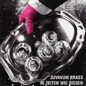 In Zeiten wie diesen by Juvavum Brass