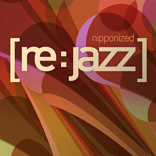 Nipponized by [re:jazz]