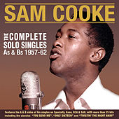 The Complete Solo Singles As & BS 1957-62 von Sam Cooke