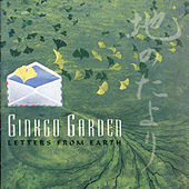 Letters From Earth by Ginkgo Garden