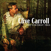 The Furthest Tree by Clive Carroll