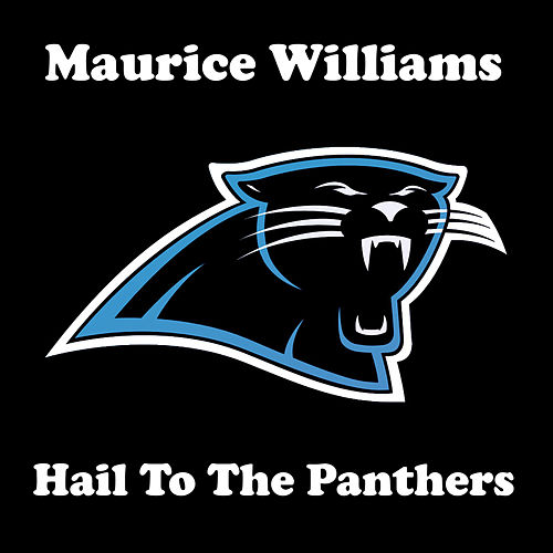 Hail to the Panthers by Maurice Williams and the Zodiacs