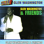 Glen Washington & Friends by Glen Washington